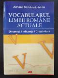 VOCABULARUL LIMBII ROMANE ACTUALE - Stoichitoiu-Ichim