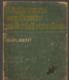 C9142 DICTIONARUL EXPLICATIV AL LIMBII ROMANE , SUPLIMENT