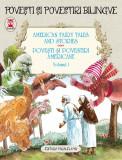 American Fairy Tales and Stories. Povesti si povestiri americane. Volumul I (editie bilingva) | L. Frank Baum, Nathaniel Hawthorne