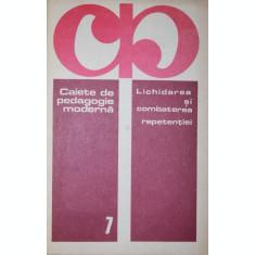 LICHIDAREA SI COMBATEREA REPETENTIEI - CONF . UNIV . VIRGILIU RADULIAN ( COORDONATOR )