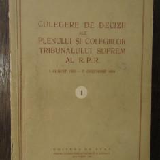 CULEGERE DE DECIZII ALE PLENULUI SI COLEGIILOR TRIBUNALULUI SUPREM 1952-1954 V.1