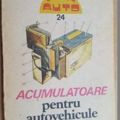 Acumulatoare pentru autovehicule- O.Tomuta, N.Rogoveanu, P.Iliescu