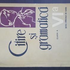 Citire si Gramatica - clasa a VI-a,  scoli speciale de surzi. 1965