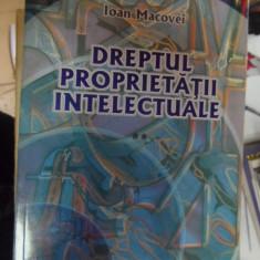 Dreptul Proprietatii Intelctuale - Ioan Macovei ,548620