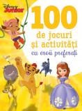 Disney Junior. 100 de jocuri și activități cu eroii preferați