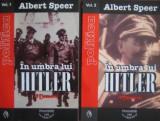 Albert Speer - In umbra lui Hitler (2 vol.)
