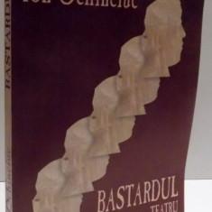 BASTARDUL , TEATRU de ION OCHINCIUC , 2008