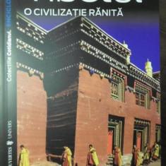 TIBETUL O CIVILIZATIE RANITA - FRANCOISE POMMARET