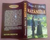 Mataniile. Editura Orizonturi, 2012 - Florence L. Barclay