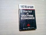 TRATAT DE DOCTRINE ECONOMICE -  Ivanciu Nicolae-Valeanu - 1996, 448 p.