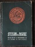 STEFAN CEL MARE - 500 DE ANI DE LA INSCAUNREA SA CA DOMN AL MOLDOVEI -HORIA URSU