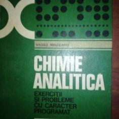 Chimie analitica exercitii si probleme cu caracter programat- Vasile Magearu
