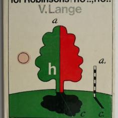 Physical Problems for Robinsons – V. Lange