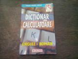 DICTIONAR DE CALCULATOARE ENGLEZ ROMAN - NICOLAE IONESCU CRUTAN