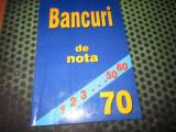 bancuri de nota 70 x7