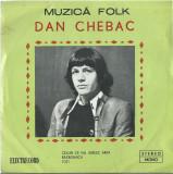 AS - DAN CHEBAC - MUZICA FOLK (DISC VINIL, LP)