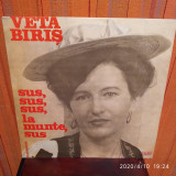 -Y- VETA BIRIS - SUS , SUS SUS , LA MUNTE SUS  - DISC VINIL