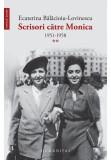 Scrisori către Monica 1951–1958 (vol. II)
