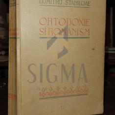 DUMITRU STANILOAIE - ORTODOXIE SI ROMANISM, SIBIU, 1939