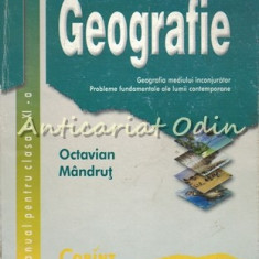 Geografie. Manual Pentru Clasa a XI-a - Octavian Mandrut