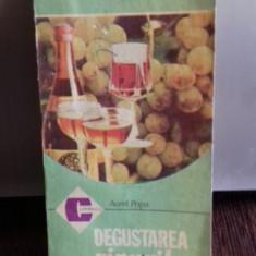 DEGUSTAREA VINURILOR - AUREL POPA