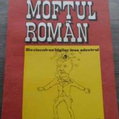 Moftul Roman - I.l. Caragiale ,521407, 1990