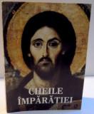 CHEILE IMPARATIEI de PARINTELE CALISTRAT