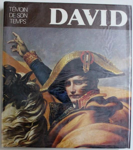 DAVID - TEMOIN DE SON TEMPS par ANTOINE SCHNAPPER, 1980