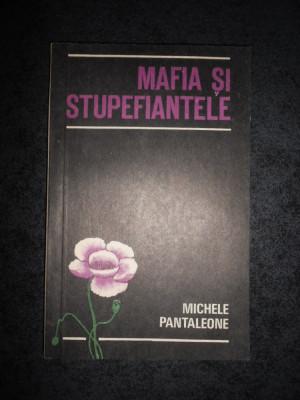 MICHELE PANTALEONE - MAFIA SI STUPEFIANTELE foto