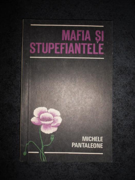 MICHELE PANTALEONE - MAFIA SI STUPEFIANTELE