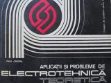 Aplicatii si probleme de electrotehnica teoretica -  Paul Cristea