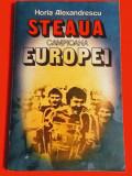 """Carte fotbal - """"STEAUA CAMPIOANA EUROPEI"""" de Horia Alexandrescu"""