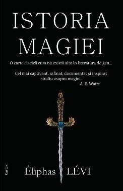 Istoria Magiei  -  Eliphas Levi foto