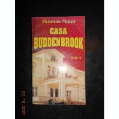 THOMAS MANN - CASA BUDDENBROOK volumul 1
