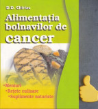 Alimentatia bolnavilor de cancer Meniuri retete culinare suplimente D D Chiriac