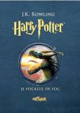 Harry Potter și Pocalul de Foc (Vol. 4)
