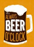 It's Always Beer O'Clock |