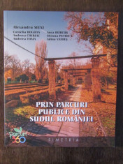 PRIN PARCURI PUBLICE DIN SUDUL ROMANIEI-ALEXANDRU MEXI foto