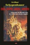 Cumpara ieftin Eseu despre liberul arbitru/Arthur Schopenhauer