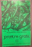 PRINTRE GRATII - ALEXANDRU SILISTREANU - SEMICENTENARUL MISCARII LEGIONARE