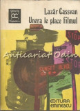 Cumpara ieftin Unora Le Place Filmul - Lazar Cassvan