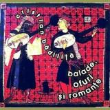 Balade, ofuri si romante/Cristian Badilita