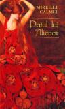 Patul lui Alienor. Femeia Pirat (Vol. III)