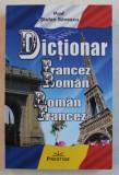 DICTIONAR FRANCEZ - ROMAN / ROMAN - FRANCEZ de STEFAN SAVESCU , 2019