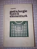 METALURGIE FIZICA ELEMENTARA