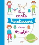 Prima carte Montessori despre emoții