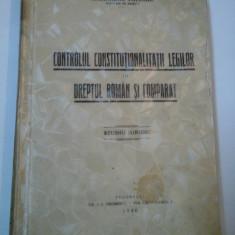 CONTROLUL CONSTITUTIONALITATII LEGILOR IN DREPTUL ROMAN SI COMPARAT - A. VALEANU