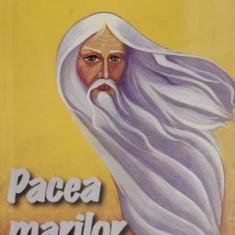Pacea marilor strabuni – Pavel Corut