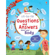 Lift-the-flap Questions and Answers about Your Body - Carte Usborne (5+)
