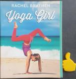 Yoga Girl / Fata Yoga Rachel Brathen